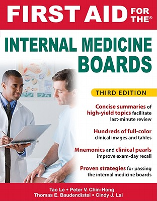 First Aid for the Internal Medicine Boards By Le, Tao/ Baudendistel, Tom/ Chin-Hong, Peter, M.D./ Lai, Cindy