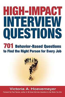 High-Impact Interview Questions By Hoevemeyer, Victoria A.